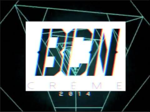 BCN CRÈME ~ PROMO 2014