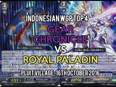 Cardfight!! Vanguard Indonesian WGP 2016 Top 4: Gear Chronicle vs Royal Paladin