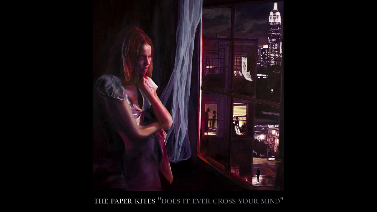 the-paper-kites-does-it-ever-cross-your-mind-official-audio-thepaperkitesband