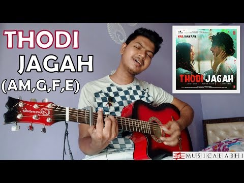 thodi-jagah-arijit-singh|easy-guitar-cover|am,g,f,e|marjaavaan