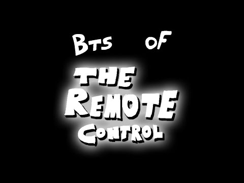 The Remote Control (Behind-the-Scenes) (FEB 2017)