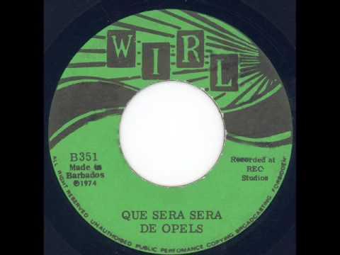 De Opels of Barbados  Que sera sera