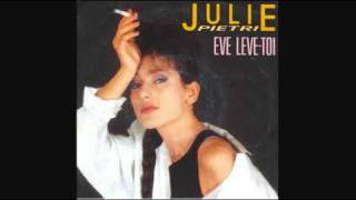 Julie Pietri - Eve Lève Toi_Extended Version (1986)