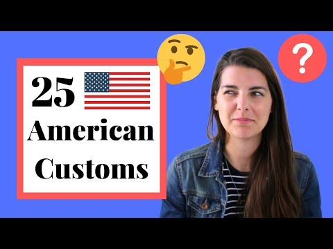 25 American Cultural Norms / Customs