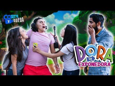 DORA LA EXPONEDORA DE INFIELES (PARODIA) | CORTE Y QUEDA