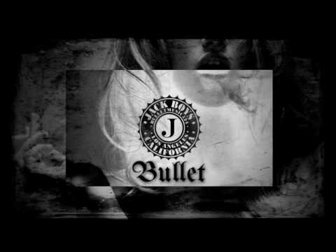 Bullet - From The Block