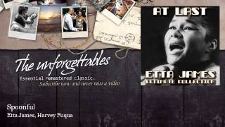 Etta James, Harvey Fuqua - Spoonful