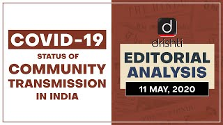 COVID 19 - Status of Community Transmission in India I Editorial Analysis (English)- May 11, 2020