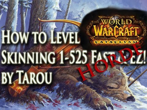 How to Level Skinning 1-525 (Horde) Fast, Easy, & Make Gold Doing It! - World of Warcraft