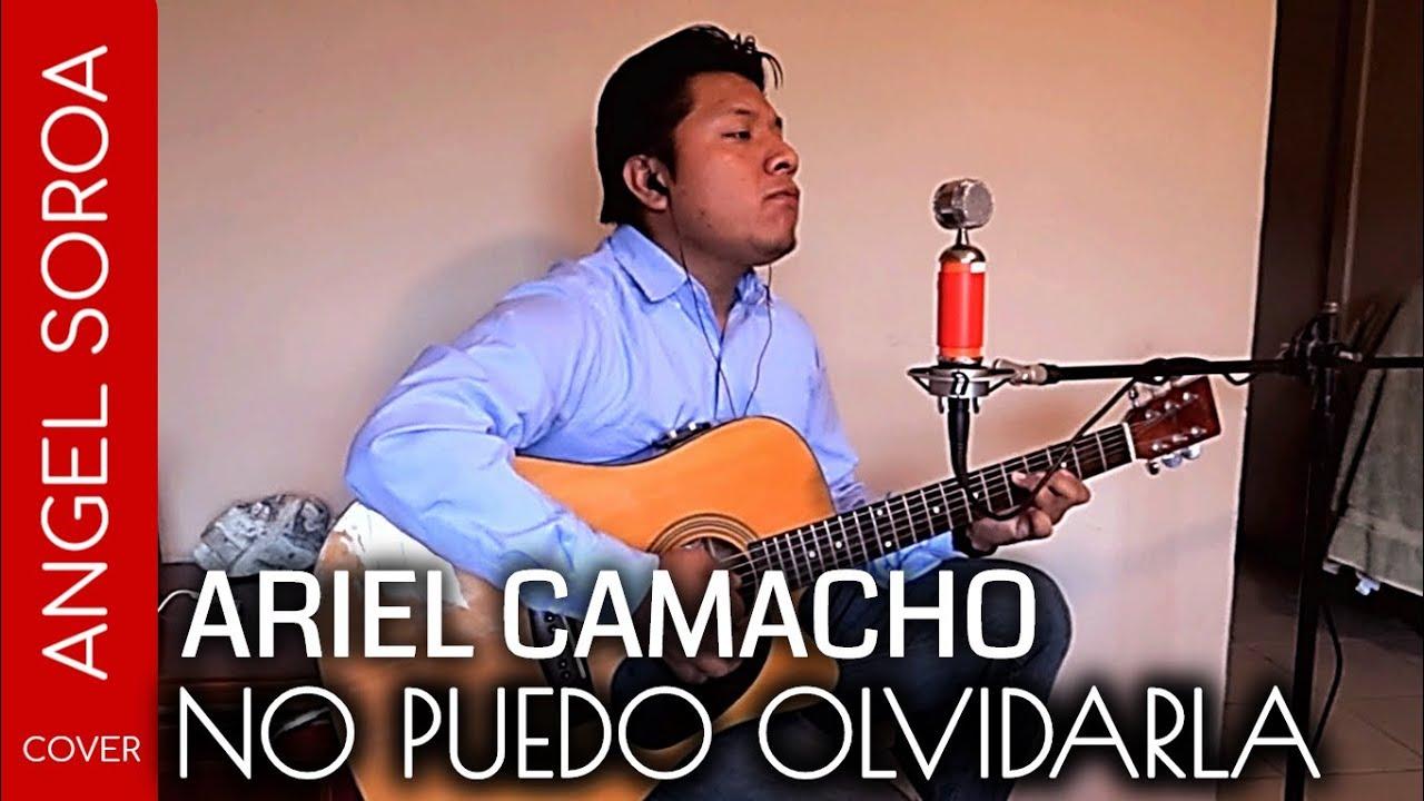 No puedo Olvidarla - Ariel Camacho (Marco Antonio Solis) - Ángel ...