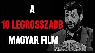 A tíz legrosszabb magyar film - Sznobjektív [#41]