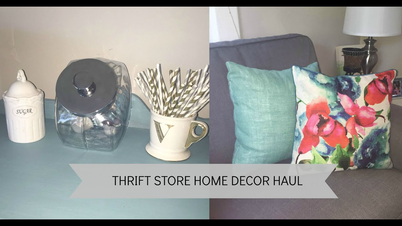 Thrift Store Home Decor Haul YouTube