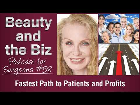 Ep.58: Fastest Path to Patients and Profits