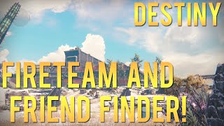 Destiny Fireteam and Friend Finder!