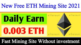 New Free Ethereum Site 2021|Ethereum Mining Site No Investment|Ethereum Earning Site|Ethprominer.com