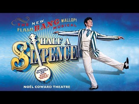 Half A Sixpence - Noël Coward Theatre