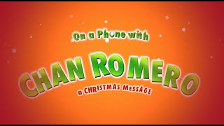 Chan Romero Christmas message