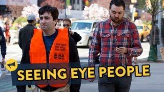Repeat youtube video Seeing Eye People