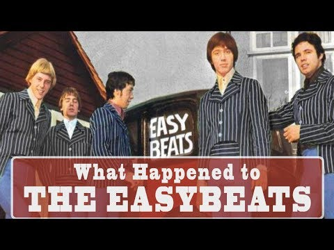 What happened to THE EASYBEATS?