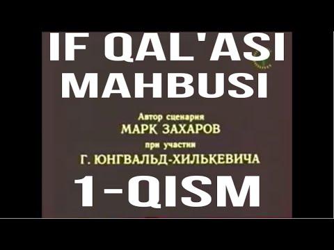 IF QAL'ASI MAHBUSI 1-QISM o'zbek tilida ajoyib kino