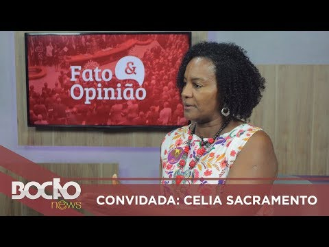 Pré-candidata ao governo, Célia Sacramento e solta o verbo contra ACM Neto - 26/07/2018