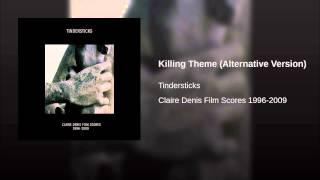 Killing Theme (Alternative Version)