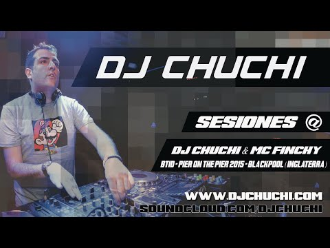 DJ CHUCHI & MC FINCHY - PIER ON THE PIER 2015 - BTID