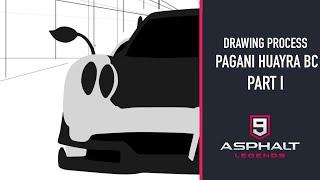 DRAWING PROCESS - PAGANI HUAYRA BC (PART I) | ASPHALT 9