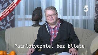 Historyjki Leszka Bubla - odcinek 5 - Patriotycznie, bez biletu