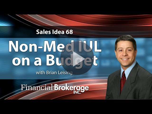 Sales Idea - Non-Med IUL on a Budget