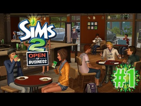 """Open for Business!! """"Sims 2 Open for Business"""" Ep.1"""