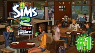"Open for Business!! ""Sims 2 Open for Business"" Ep.1"