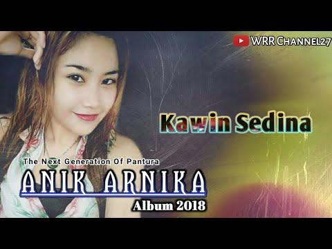 Kawin Sedina - ANIK ARNIKA 2018