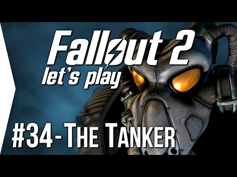 Fallout 2 ► P34 - The Tanker