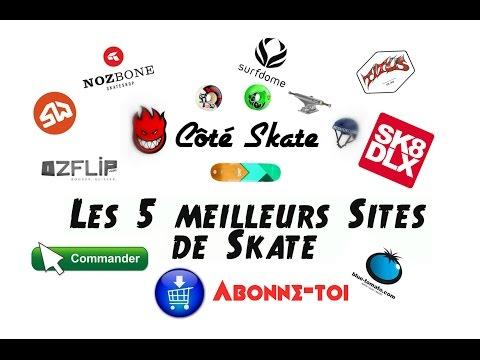 Les 5 meilleurs Sites de SKATE - Comparaison - Côté Skate [FR]