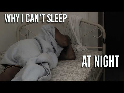 Why I Can't Sleep At Night
