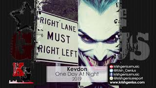 Kevdon - One Day At Night (Official Audio 2019)
