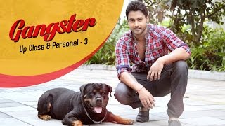 Download Video Gangster Up Close & Personal 3 | Yash | 2016 MP3 3GP MP4