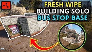 Building An AWESOME SOLO RUST BUS STOP BASE On Fresh Wipe Day ONE! - RUST SOLO