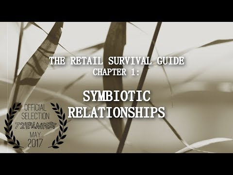 The Retail Survival Guide: Symbiotic Relationships - OFFICIAL SELECTION for 72 SECOND FILM FEST 2017