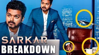 SARKAR New Look BREAKDOWN | Hidden Secrets! | Thalapathy Vijay | AR Murugadoss
