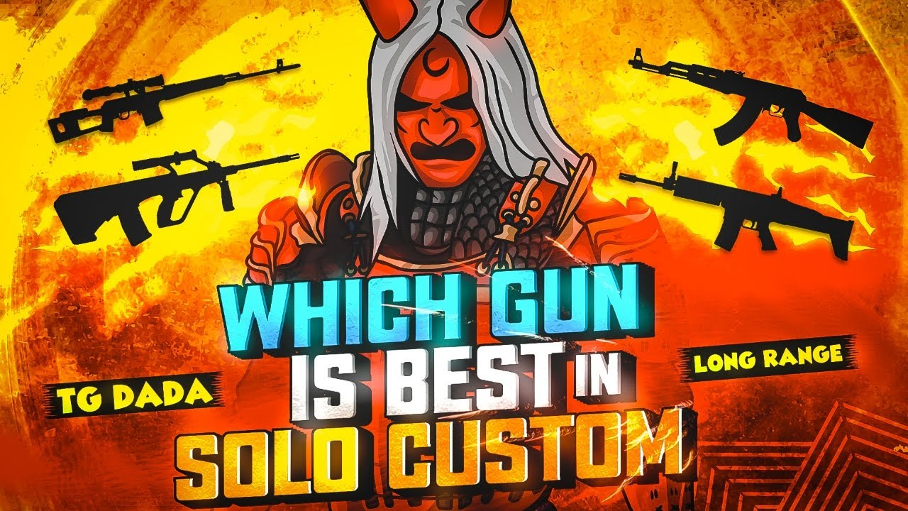WHICH LONG RANGE GUN IS BEST IN SOLO CUSTOM || 😈TG DADA😈 || FORM #totalgaming GUILD