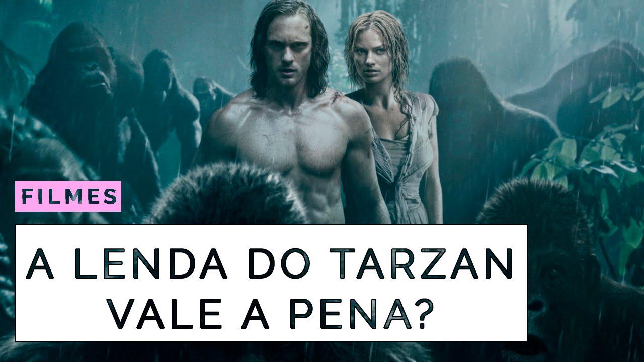 Você deve assistir A Lenda do Tarzan?   Coxinha Nerd