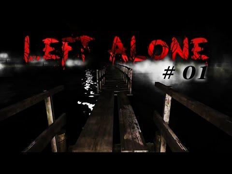 LEFT ALONE #01 : เดียวดายในป่าร้าง