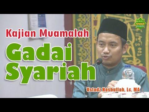 hukum-seputar-gadai-syariah-(rahn)- -ustadz-hasbullah,-lc.-ma