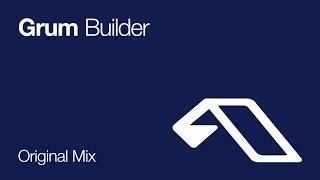 Grum - Builder