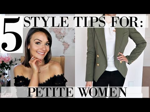 5 STYLING TIPS FOR PETITE WOMEN    DESIGNER FASHION EDITION