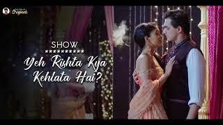 o-more-saiyaan-new-romantic-version-yeah-rishta-kya-kehlaata-hai-tital-song