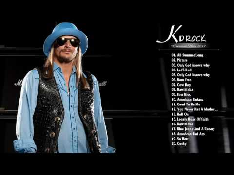Kid Rock Greatest Hits - Best Songs Of Kid Rock