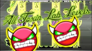 Geometry Dash: All Toxin Lab Levels 1-3